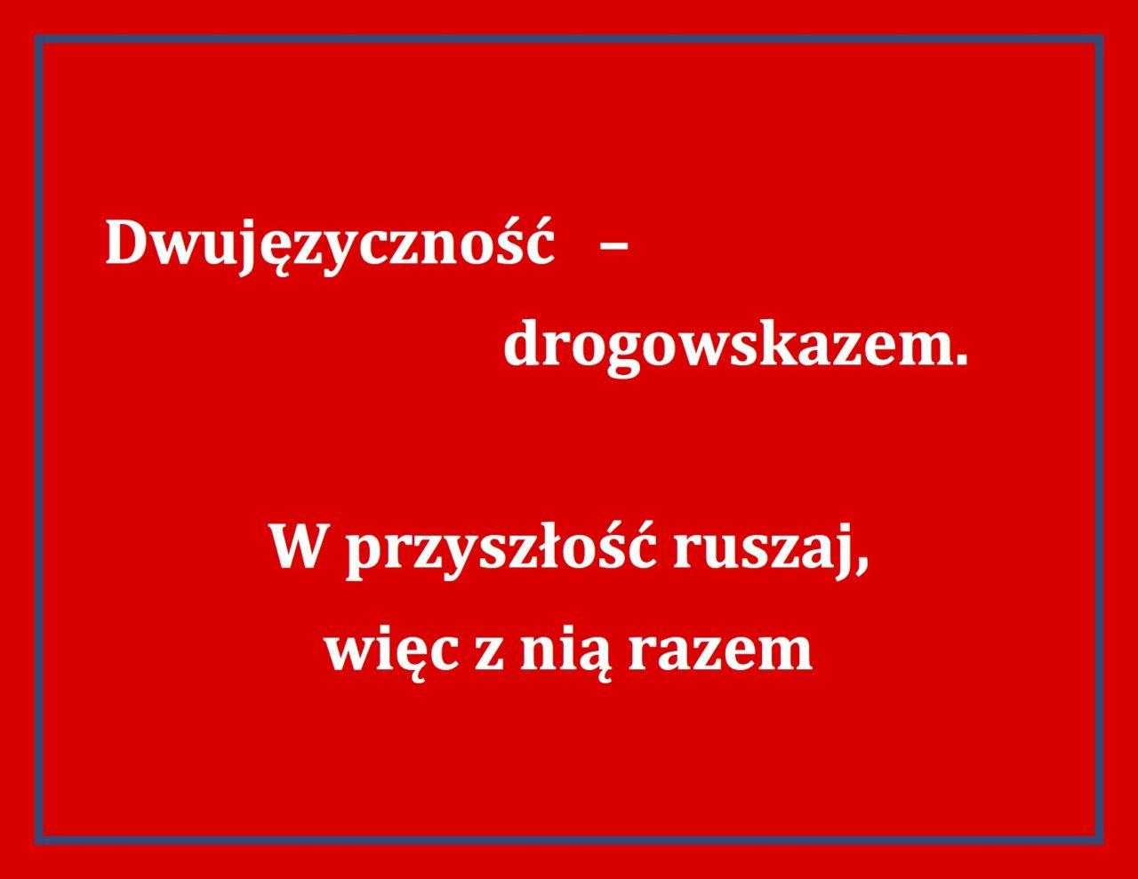 Hasła Promujące Dwujęzyczność Polonijny Dzień Dwujęzyczności